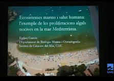 Algues tòxiques a la Mediterrània (conferència d'E. Garcés dins el Seminari de Medi Ambient UdG sobre Biodiversitat Marina i Salut Humana – Setembre 2009)